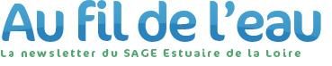 Au fil de l'eau, la newsletter du SAGE Estuaire de la Loire